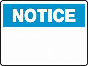 Notice Sign - {BLANK - INSERT CUSTOM TEXT} - Ready Signs