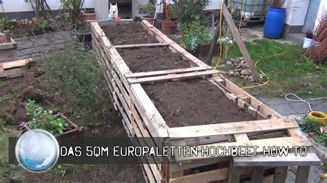 das qm europaletten hochbeet   youtube