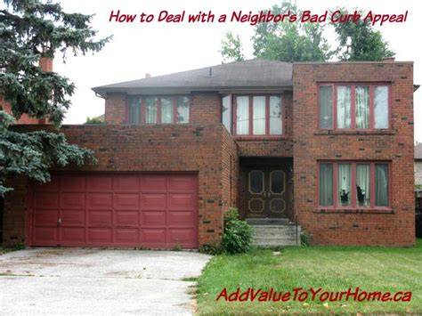 How To Deal With A Neighbor's Bad Curb Appeal