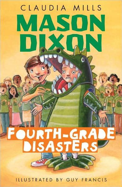 mason dixon fourth grade disasters  claudia mills guy