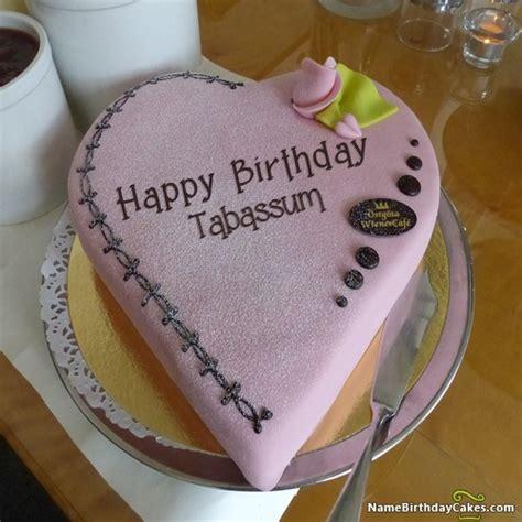 happy birthday tabassum cakes cards wishes
