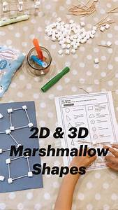 2d  U0026 3d Marshmallow Shapes  A How