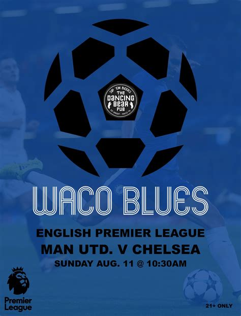 Man. Utd v Chelsea (PL Season Opener) 8/11/19 : Waco