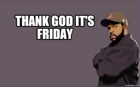 Thank God Its Friday Meme - thank god it s friday memes com