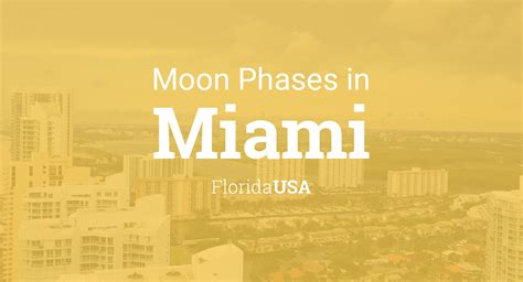 moon phases  lunar calendar  miami florida usa