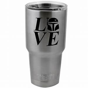 i love boba fett vinyl sticker decal for yeti mug cup With kitchen colors with white cabinets with boba fett sticker