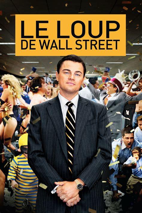 regarder the wolf of wall street film complet en ligne gratuit hd le loup de wall street film complet en streaming vf hd