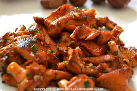 cuisiner la girolle recette de fricassée de girolles petits plats entre amis