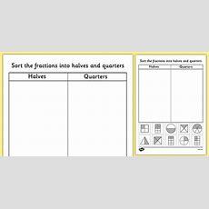 Halves And Quarters Sorting Worksheet  Fractions, Half, Quarter