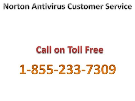 at t phone customer service number norton antivirus customer service 1 855 233 7309 toll free