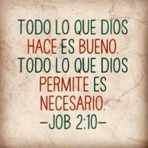 Todo lo que Dios hace es bueno Todo lo que Dios permite