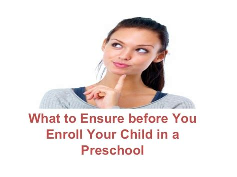what to ensure before you enroll your child in a preschool 807 | what to ensure before you enroll your child in a preschool 1 638