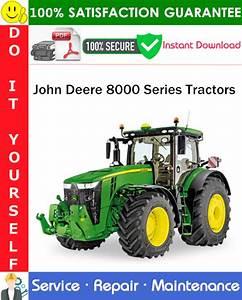 John Deere 8000 Series Tractors Service Repair Manual Pdf