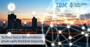 Northern Trust en IBM ontwikkelen private equity ...