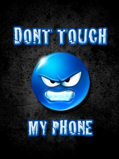 tuoch mobile download dont touch my phone wallpaper 240x320 wallpoper