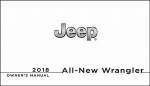Leaked  2018 Jeep Jl Wrangler Owner U0026 39 S Manual  User Guide