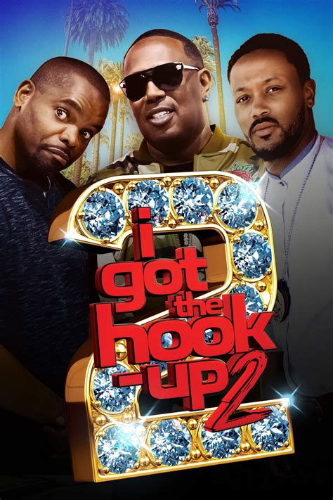 Watch I Got The Hook Up 2 123movies Watch Online Full