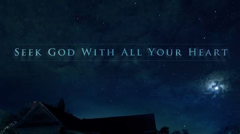 Seek God With All Your Heart - YouTube