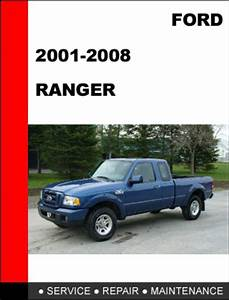 Ford Ranger 2001 To 2008 Factory Workshop Service Repair