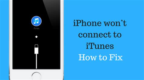 iphone wont connect to iphone wont connect to itunes how to fix tech tip trick