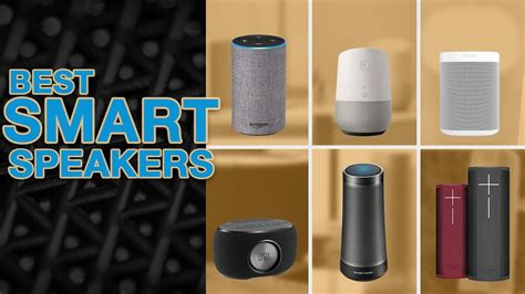 top 6 best smart speakers best wifi speakers 2019 youtube