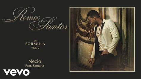 Necio (audio) Ft. Santana