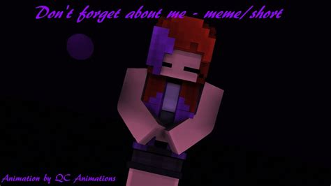 dont forget   meme minecraft animation youtube