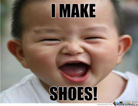 I Make Shoes Meme - i do need new nike shoes by john1053 meme center
