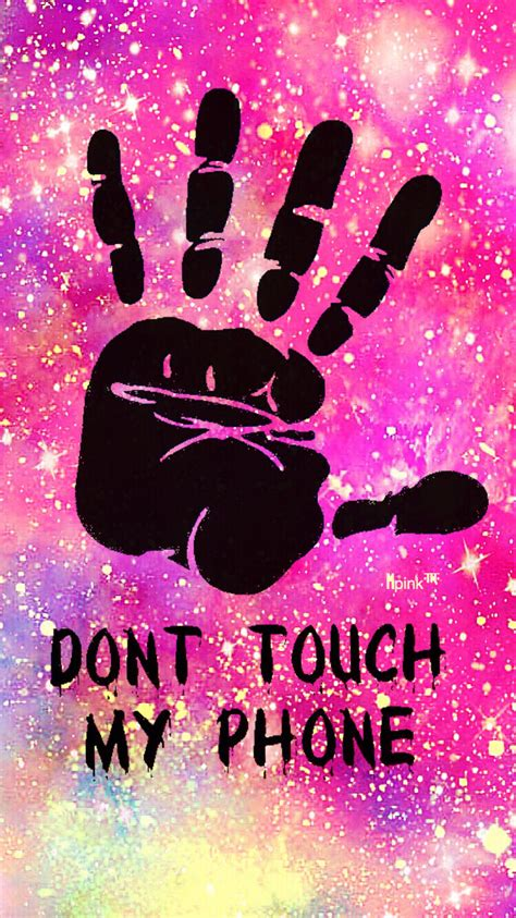 Android Lock Screen Wallpaper Dont Touch My Phone Wallpaper by Don T Touch My Phone Grunge Galaxy Iphone Android