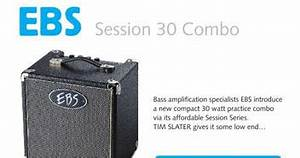 EBS Classic Session 30 review in Play Music Pickup | Sound ...