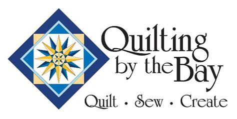 quilting by the bay quilting by the bay