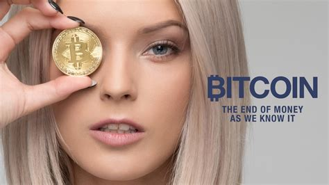 You know i feel there is more to this market than we know. Bitcoin - The End of Money as We Know It (Dokumentation auf Deutsch über Kryptowährung ...