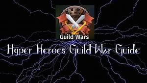 Hyper Heroes Guild War Guide Ep 1