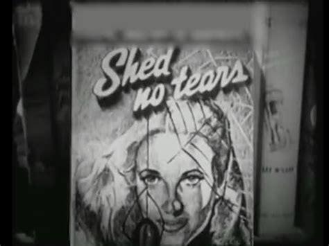 shed tear shed no tears 1948 noir crime drama