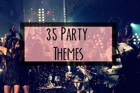 10 most creative birthday party themes for 35 unique and party themes