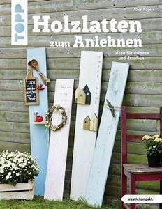 Holzbretter Kaufen Online : holzlatten zum anlehnen topp bastelb cher online kaufen garten ~ Orissabook.com Haus und Dekorationen