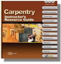 carpentry  textbook workbook instructors resource