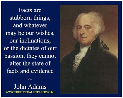 John Adams Poster, Facts Are Stubborn Things
