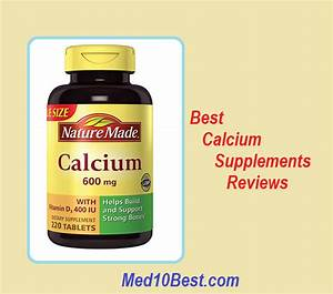 Best Calcium Supplements 2020 Reviews