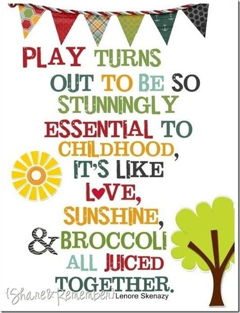 quotes for preschoolers why play is valuable for children parkland players 237