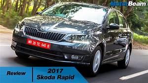 Skoda Rapid 2017 : 2017 skoda rapid review motorbeam youtube ~ Medecine-chirurgie-esthetiques.com Avis de Voitures