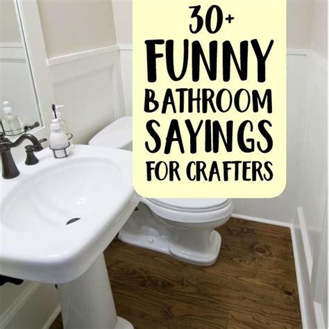 funny bathroom sayings  crafters bathroom humor