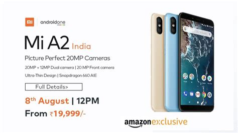 officially mi a2 launch date confirmed in india price and specification is here