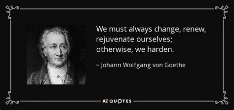 johann wolfgang von goethe quote    change