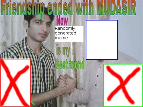 Friendship Ended With Template Shitpostbot 5000