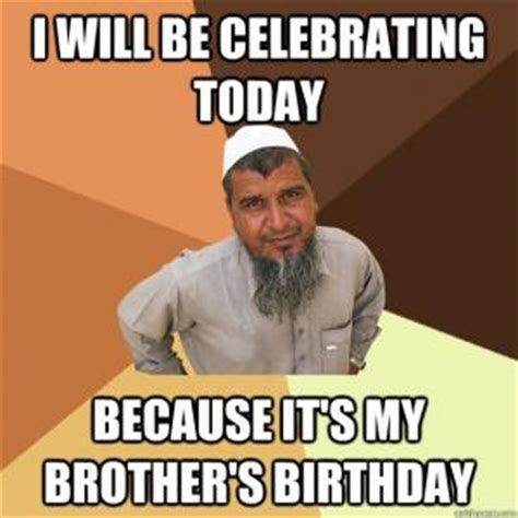 Funny Birthday Memes For Brother - brother birthday jokes kappit