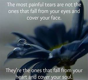 the most painful tears life quotes depressive quote flower ...