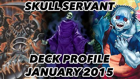 Skull Servant Deck Profile 2017 by Skull Servant Deck Profile Post Sece January 2015