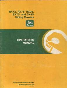 John Deere Riding Mower Rx73 Rx75 Rx95 Sx75 Sx95 Operators Manual