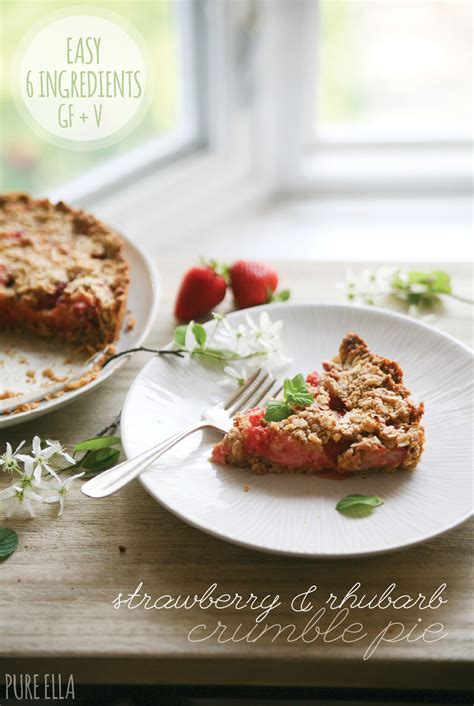 Strawberry Rhubarb Crumble Pie (glutenfree & Vegan)  Pure Ella